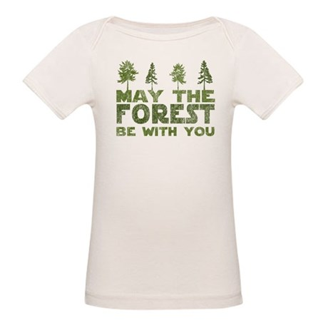 May the FOREST be with you Organic Baby T-Shirt