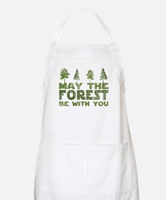 May the FOREST be with you Apron