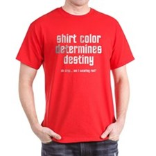 shirt color determines destiny - red shirts