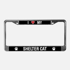 I Love My Shelter Cat License Plate Frame