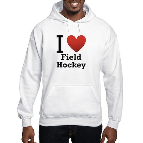 I Love Field Hockey Hooded Sweatshirt