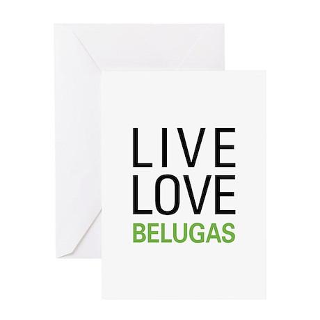 Live Love Belugas Greeting Card