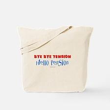 Hello Pension Retiree Tote Bag