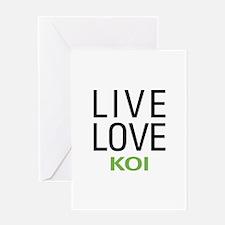 Live Love Koi Greeting Card