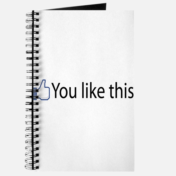 You Like This Journal