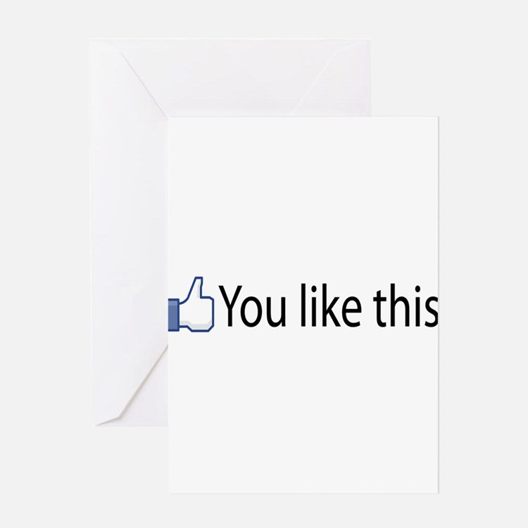 You Like This Greeting Card