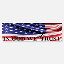 IN GOD WE Still TRUST Sticker (Bumper)