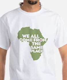 We Come From the Same Place T-Shirt
