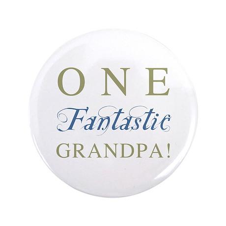 """One Fantastic Grandpa 3.5"""" Button"""