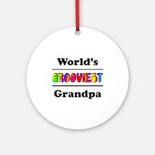 World's Grooviest Grandpa Ornament (Round)