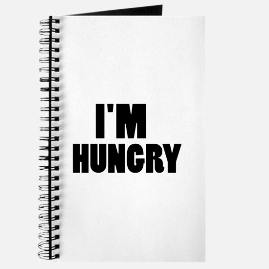 I'm hungry Journal