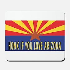 Honk If You Love Arizona Mousepad