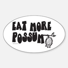 Eat More Possum Bumper Stickers