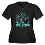 BMX Born to ride Women's Plus Size V-Neck Dark T-S