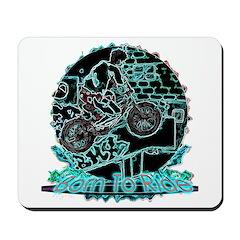 BMX Born to ride Mousepad