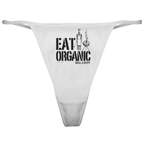 Eat Organic-Grill a Hippy Classic Thong