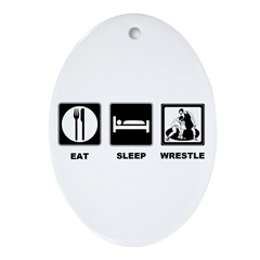 Eat Sleep Wrestle Ornament (Oval)