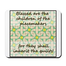 Blessed Are The Children of t Mousepad