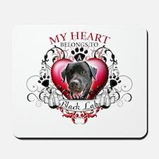 My Heart Belongs to a Black Lab Mousepad