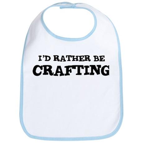 Rather be Crafting Bib