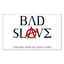 Bad Slave Decal