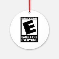 Fantasy Football Rated E Ornament (Round)