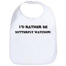 Rather be Butterfly Watching Bib