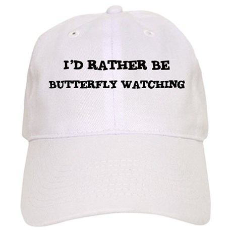 Rather be Butterfly Watching Cap