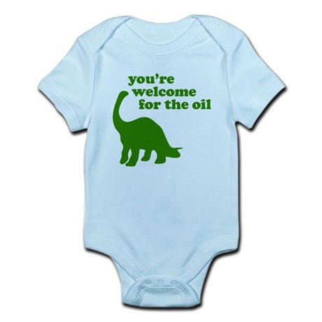 You're Welcome Oil Infant Bodysuit