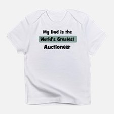 Worlds Greatest Auctioneer Infant T-Shirt