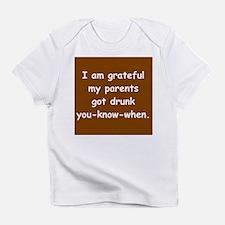 Grateful Drunk Parents Infant T-Shirt