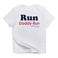Run Daddy Run Infant T-Shirt