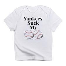 Yankees Suck My !!!! () Infant T-Shirt