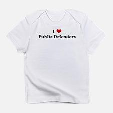 I Love Public Defenders Infant T-Shirt