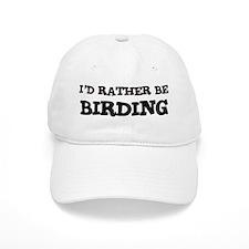 Rather be Birding Baseball Cap