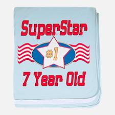 Superstar at 7 baby blanket