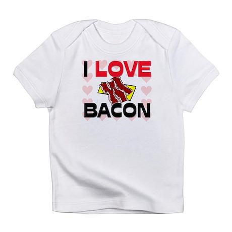 I Love Bacon Infant T-Shirt