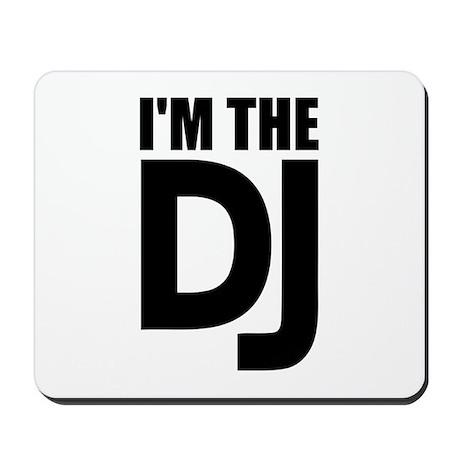 I'm the DJ Mousepad