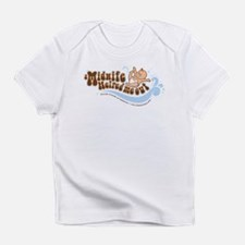 A Midwife Helped Me Out Infant T-Shirt