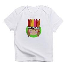 Cool Natalee Infant T-Shirt