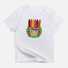 Cute Natalee Infant T-Shirt