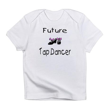 Future Tap Dancer Infant T-Shirt