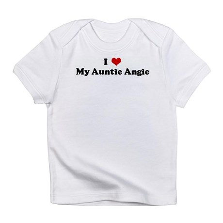 I Love My Auntie Angie Infant T-Shirt