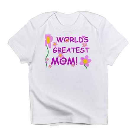 Worlds Greatest Mom Infant T-Shirt
