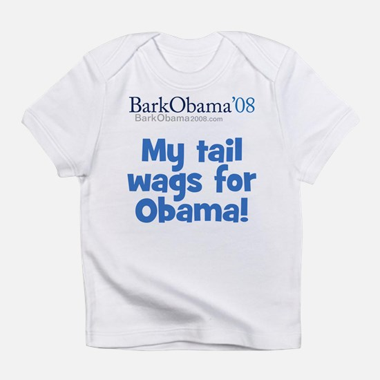 My tail wags for Obama Infant T-Shirt