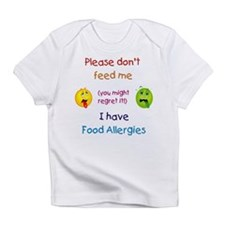 Don't Feed Me Infant T-Shirt