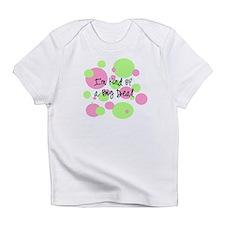 I'm kind of a big deal Infant T-Shirt
