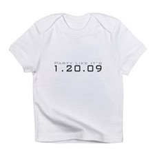 Party Like it's 1.20.09 Infant T-Shirt