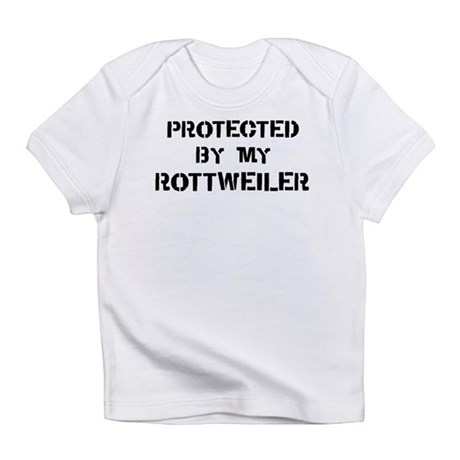 Protected by Rottweiler Infant T-Shirt