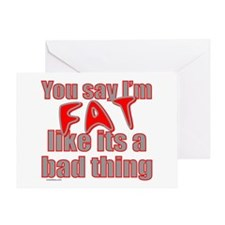 FAT/OVERWEIGHT Greeting Card